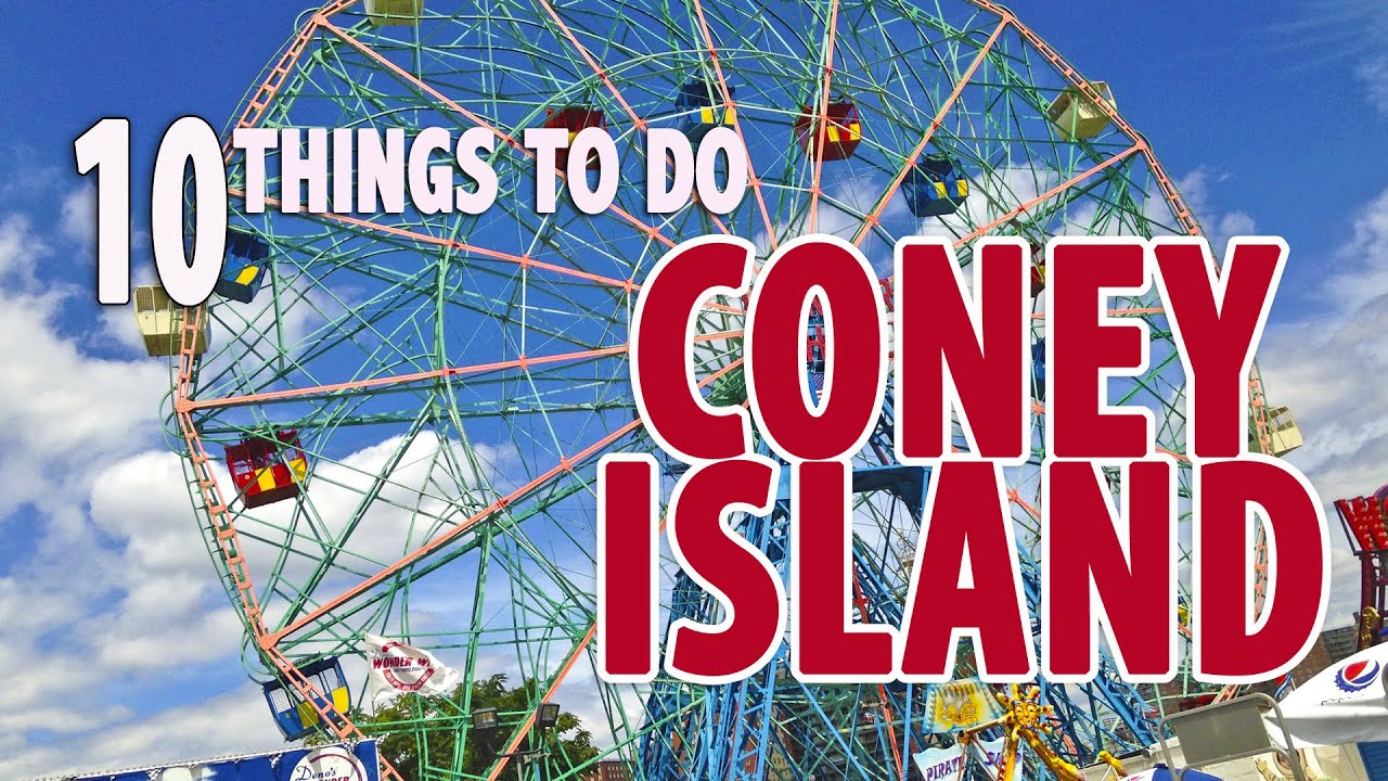 10 best things to do eat in coney island brooklyn for Top ten things to do in ny