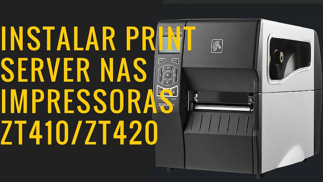 Instalar print server ZT410 / ZT420 Zebra - Legendado em português -  Codeprint