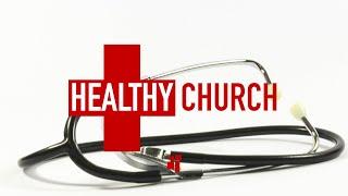 The Healthy Church Serves Gladly