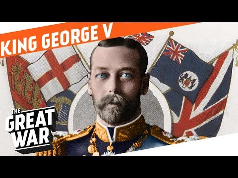 King George V in World War 1 I WHO DID WHAT IN WW1?