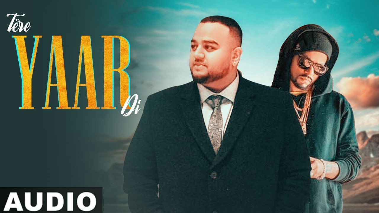 Tere Yaar Di (Full Audio) | Deep Jandu Ft. Bohemia | Sukh Sanghera | Latest Punjabi Songs 2019