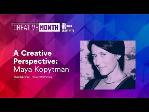 A Creative Perspective | Maya Kopytman