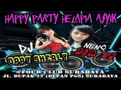 Happy Party NENG RIA 79 HELAPIA ASYIKKK By DJ OPPY Surabaya Getar