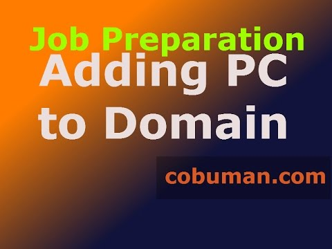 HOW TO | Network Admin Job Prep | ADDING PC TO DOMAIN