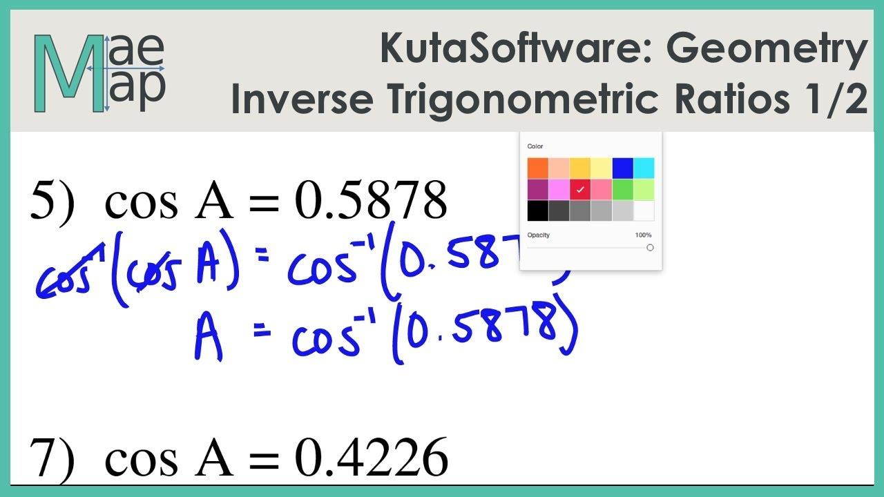 KutaSoftware: Geometry- Inverse Trigonometric Ratios Part 1