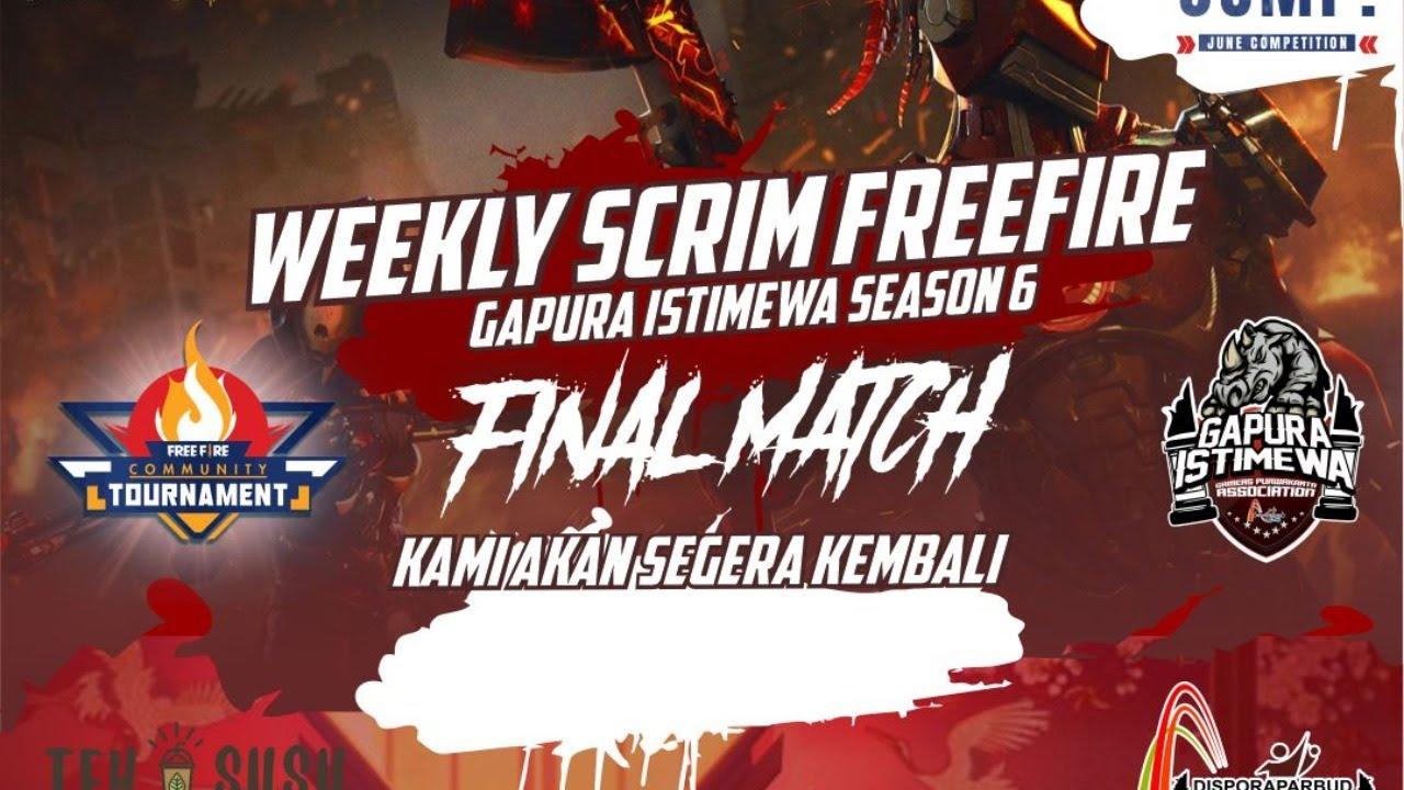 LIVE SCRIM WEEKLY FREE FIRE - GAPURA ISTIMEWA SEASON 7