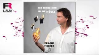 Frank Fischer - Ich schick dich in die Hölle (Hörprobe)