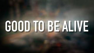 Скачать Good To Be Alive Lyric Video Jason Gray