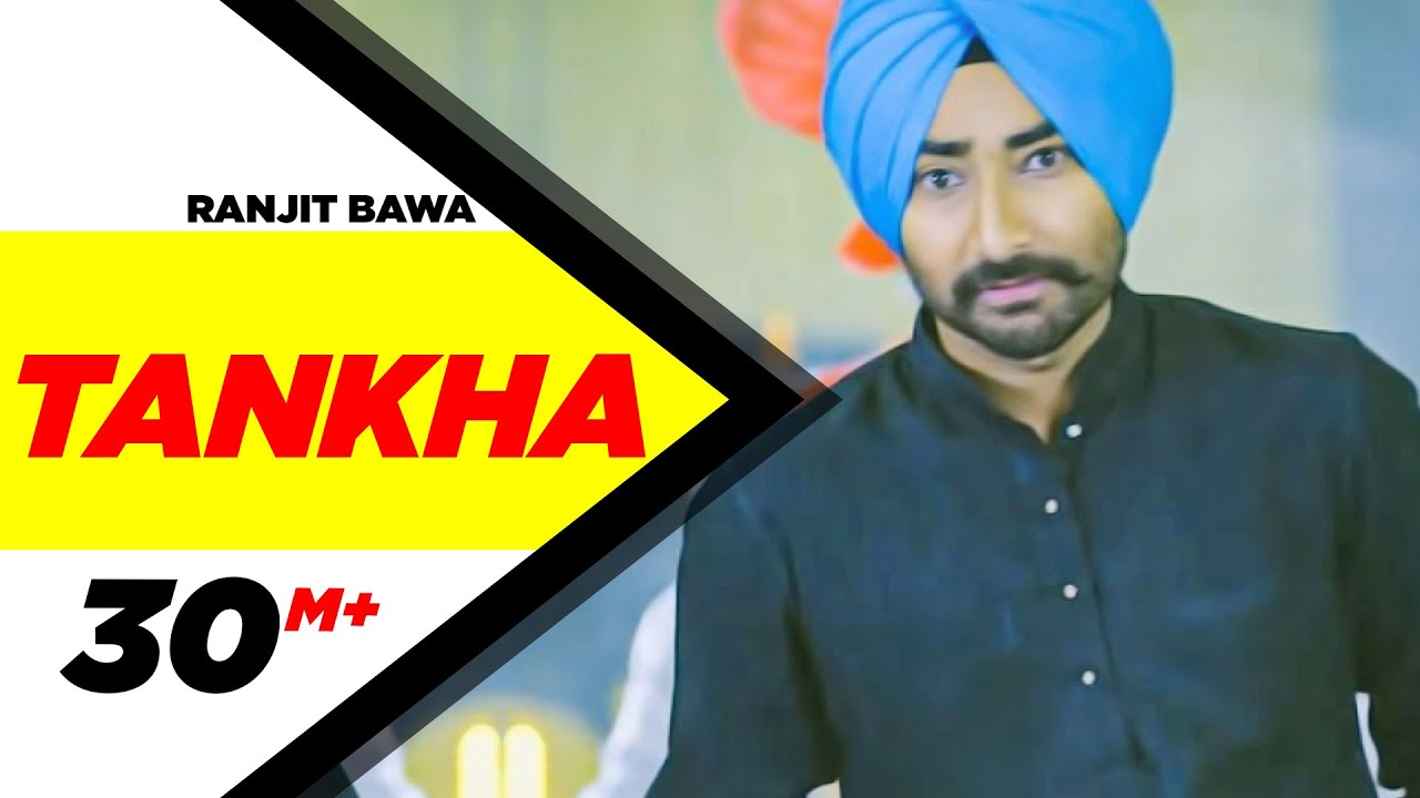 Tankha (full Song)  Ranjit Bawa  Latest Punjabi Songs