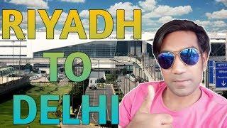 Riyadh To Delhi||Amazing vlog||mktech