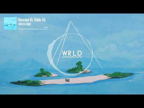 WRLD x SMLE - Stranded (feat. Kiddo AI)
