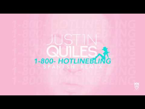 Justin Quiles - Hotline Bling (Spanish Remix) [Official Audio]