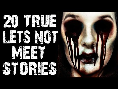 20 TRUE Absolutely Terrifying Let's Not Meet Horror Stories From Reddit | (Scary Stories)