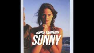 "Hippie Sabotage - ""Sunny"" [Official Audio]"