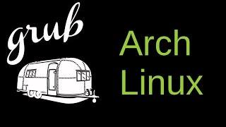 GRUB Customization in Arch Linux
