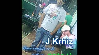 ibañes Lj Feat Jkrizz Dime cuando te he fallado (rap romantico) 2014