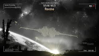Devin Wild - Revolve [HQ Edit]