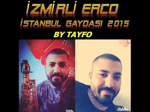İzmirli Erco İstanbul Gaydası 2015