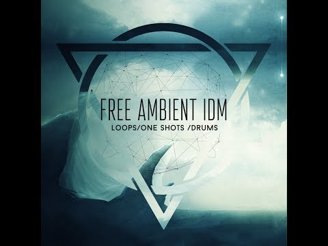 FREE - AMBIENT IDM -SAMPLES AND LOOPS
