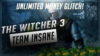 WITCHER 3 UNLIMITED MONEY GLITCH 1.61! 2018 STILL WORKING!
