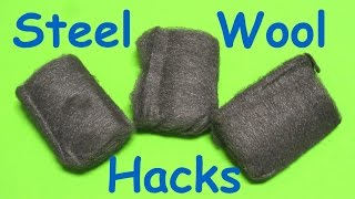 8 Life Hacks with Steel Wool