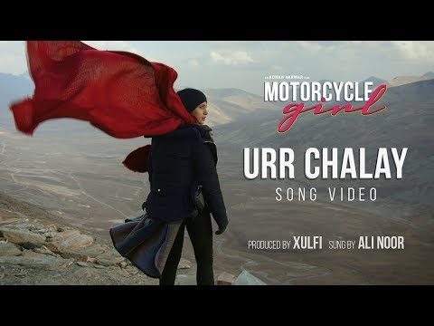 Urr Chalay Official Song Video | Motorcycle Girl | Sohai Ali Abro