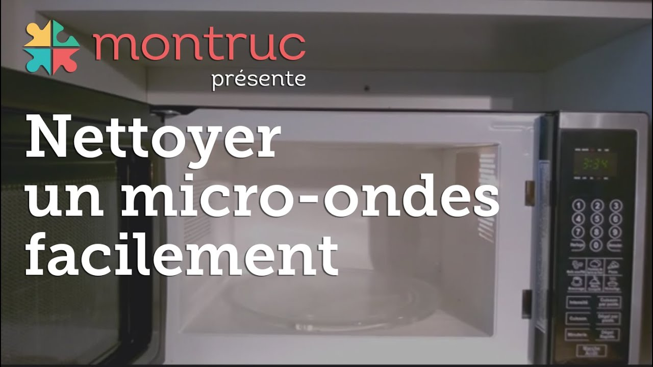 Nettoyer un four micro onde - Comment nettoyer un four micro onde ...