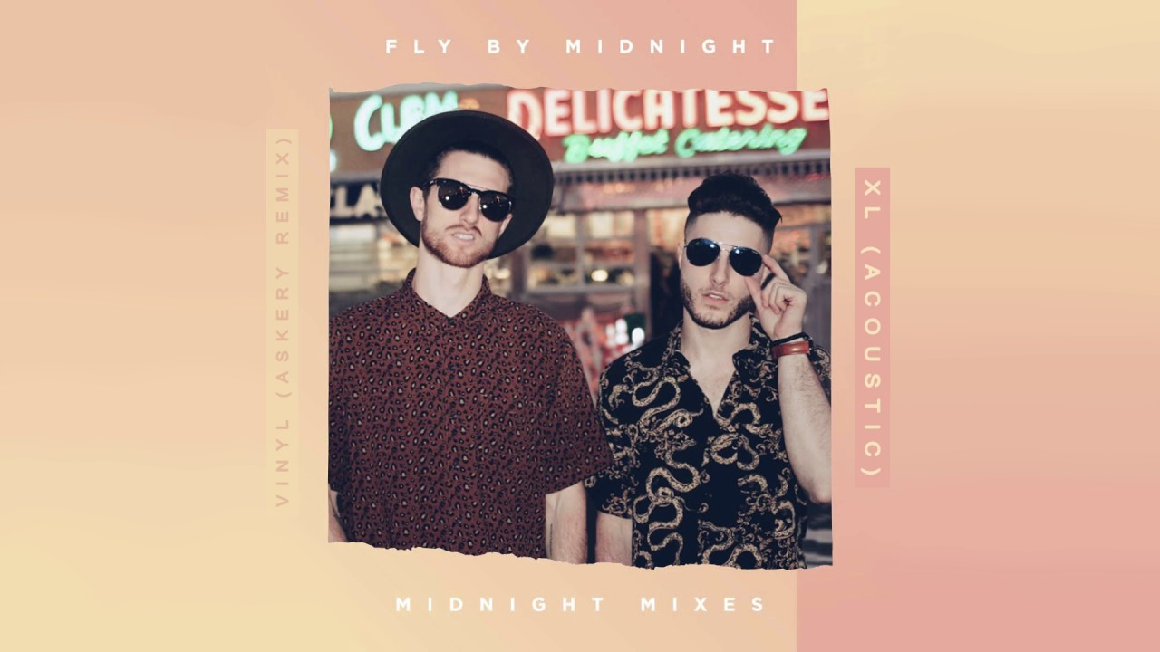 Fly By Midnight - Vinyl (Askery Remix) | XL (Acoustic) (Audio)