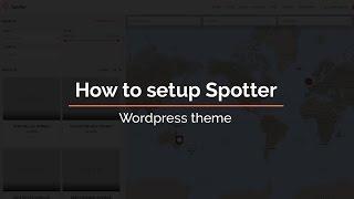 How to setup Spotter - WordPress theme