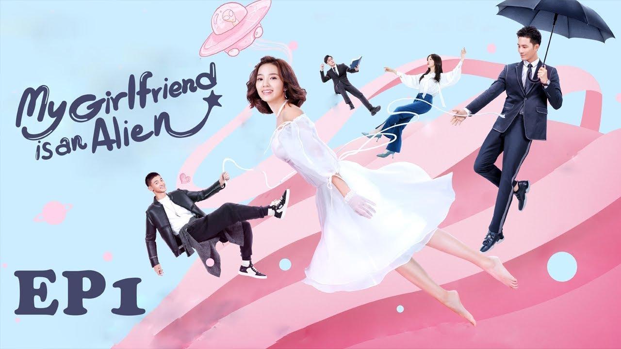 Full【ENG SUB 】My Girlfriend is an Alien EP1 ——Starring: Wan Peng, Hsu  Thassapak, Wang You Jun