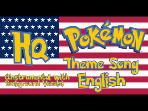 Pokémon Theme Song English (Instrumental with Background Vocals)