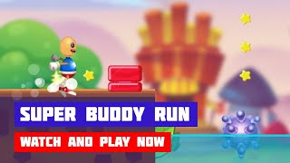 Super Buddy Run · Game · Gameplay