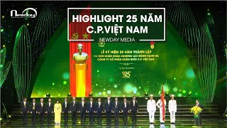 (Highlight) 25 năm C.P.Việt Nam - Newday Media