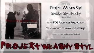 203. PWS - Szybkie Stylu Ruchy `02 (Sheller solo) (prod. Mikser)