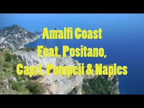 Amalfi Coast Featuring Positano, Capri, Pompeii and Naples   Traveling Purple