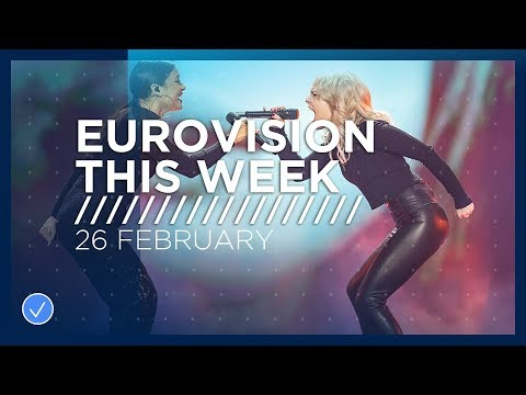 Eurovision This Week: 26 February 2019
