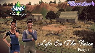The Sims 3 Challenges: Life on the Farm Pt 1