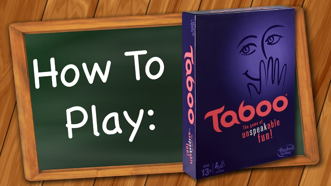 How To Play Taboo Youtube
