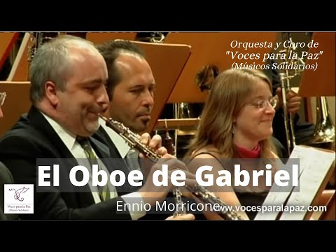 El oboe de Gabriel. Ennio Morricone (La Misión). Dir.: Miguel Roa. Oboe: Vicente Fernández Martinez.