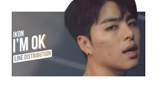 • iKON  • I'M OK • 아이콘 • Line Distribution •