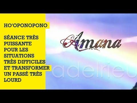 HO'OPONOPONO : séance très puissante pour les situations difficiles et passé très lourd.
