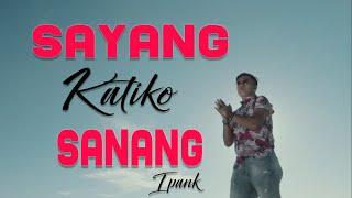 iPANK - SAYANG KATIKO SANANG [Official Music Video] Lagu Minang Terbaru 2019
