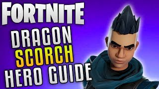 "Fortnite Save The World Hero Guide ""Dragon Scorch Build Guide"" Fortnite Best Heroes"
