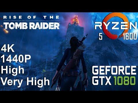 Rise of the Tomb Raider On Gigabyte GTX 1080 + Ryzen 5 1600, High Very HighSettings, 4K/1440p