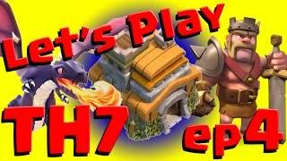 Clash of Clans: Let's Play TH7 ep4 - Goblins lv4 + Dragons!