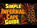 Simple Inferno (Infernal Cape) FULL Guide: OSRS