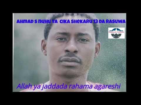 Download Ta'aziyar Marigayi Ahmad S Nuhu wanda ya rasu ranar 01-01-2007 sakamakon hadarin mota
