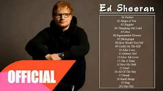 Ed Sheeran Top Songs - Best Song Of Ed Sheeran Playlist 2018