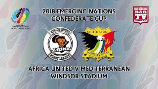 2018 Emerging Nations World Championships - Regional - Africa United v Mediterranean Middle East