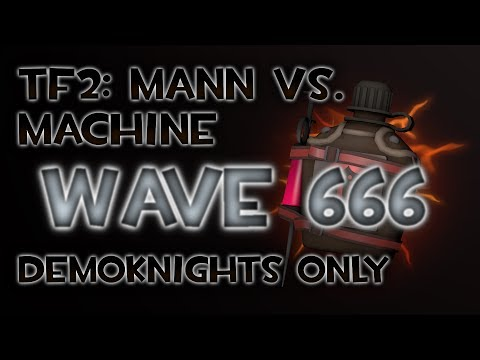 [TF2] Wave 666: Demoknights Only